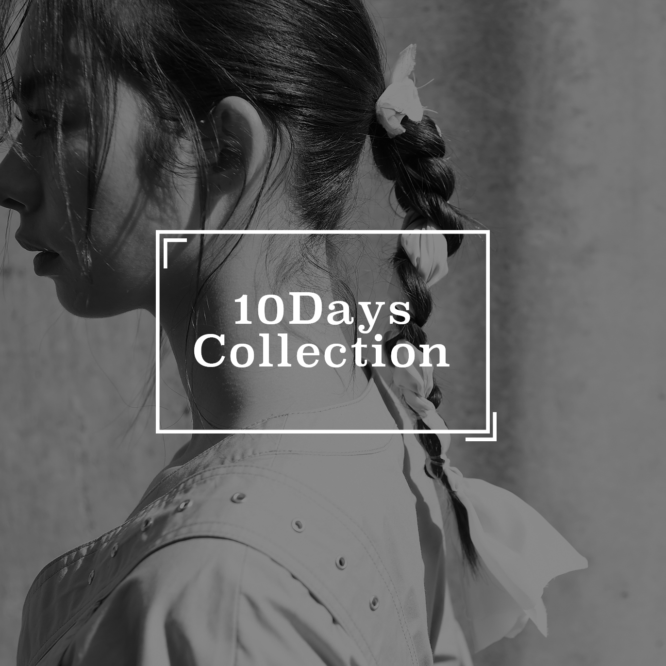 『10Days Collection』Starting